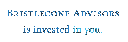 Bristlecone Advisors is invested in you.